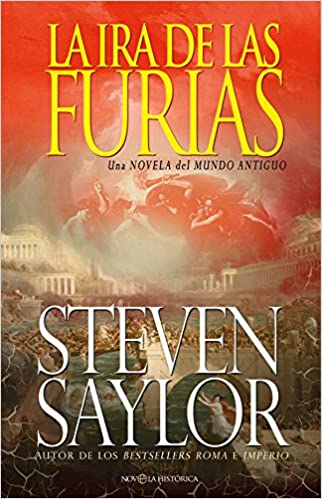 La ira de las furias (Novela histórica): Amazon.es: Steven Saylor, Isabel Murillo Fort: Libros