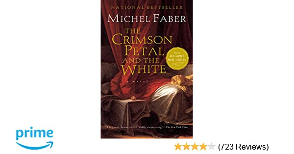 the crimson petal and the white michel faber 9780156028776 amazoncom books