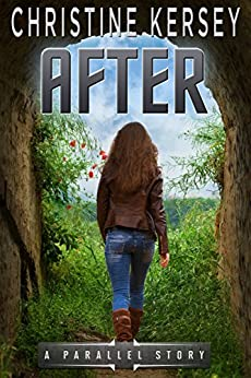 After (Parallel Series, Book 4) by [Kersey, Christine]
