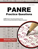 PANRE Practice Questions: PANRE Practice Tests & Exam Review for the Physician Assistant National Recertifying Examination by PANRE Exam Secrets Test Prep Team (2013) Paperback