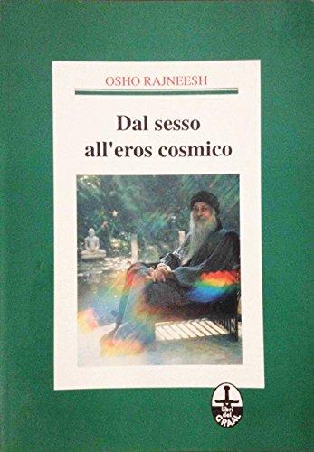 Dal sesso alleros cosmico Osho Rajneesh