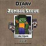 Diary of a Minecraft Zombie - Steve, Book 1: Beeper | MC Steve