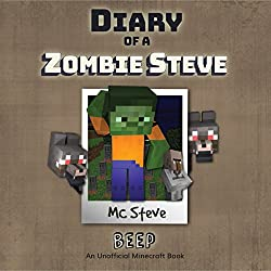 Diary of a Minecraft Zombie - Steve, Book 1: Beeper
