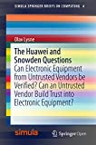 The Huawei and Snowden Questions: Can Electronic