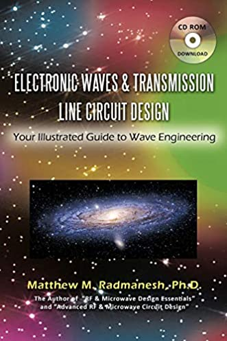 electronic waves \u0026 transmission line circuit design yourelectronic waves \u0026 transmission line circuit design your illustrated guide to wave engineering paperback \u2013 april 6, 2011