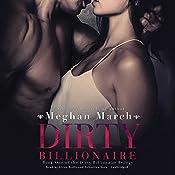 Dirty Billionaire: The Dirty Billionaire Trilogy, Book 1 | Meghan March