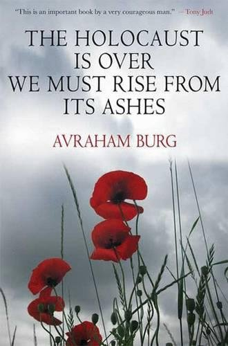 The Holocaust Is Over; We Must Rise From its Ashes (Burg Jersey)
