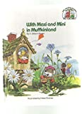 With Maxi and Mini in Muffkinland (The Muffin family picture Bible)