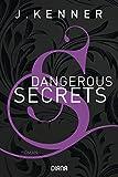 Dangerous Secrets (Secrets 3): Roman