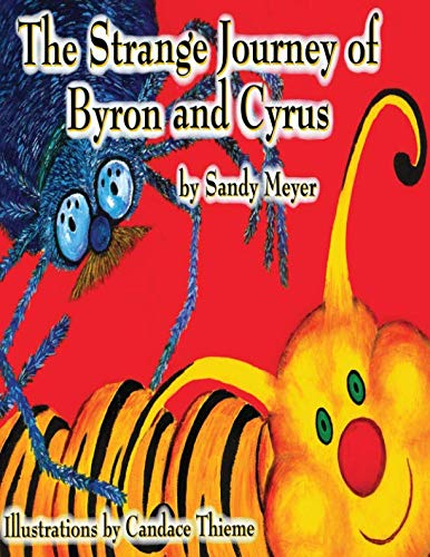 The Strange Journey of Byron and Cyrus (Woods in the Round Series)