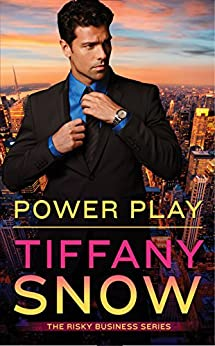 Power Play (Risky Business Book 1) by [Snow, Tiffany]