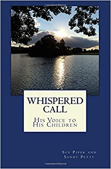 Book Whispered Call: His Voice to His Children by Sue Piper (2014-11-07)