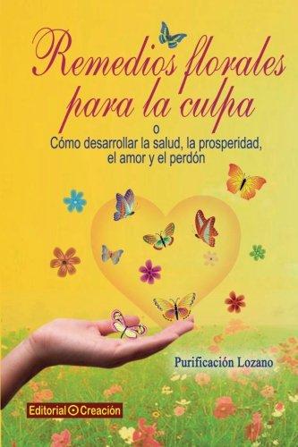 Remedios florales para la culpa  [Brañuelas, Purificacion Lozano] (Tapa Blanda)