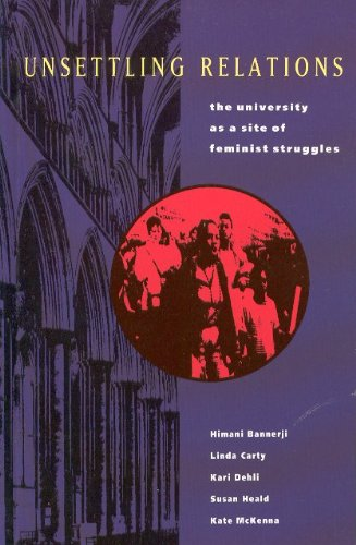 Unsettling Relations: The University as a Site of Feminist Struggles