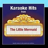 Karaoke Hits From - The Little Mermaid