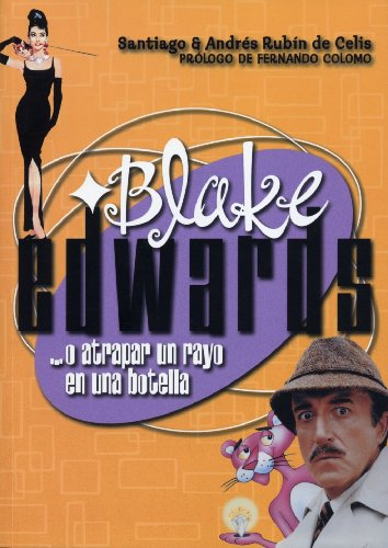 BLAKE EDWARDS. ... o atrapar un rayo en una botella (Spanish Number)