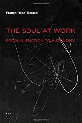Soul at Work (Semiotext(e) / Foreign Agents)