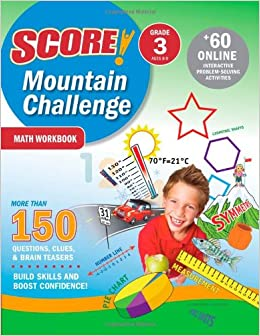 SCORE! Mountain Challenge Math Workbook: Grade 3 (Ages 8-9) (Score Mountain Challenge Series)