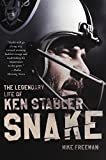Snake: The Legendary Life of Ken Stabler