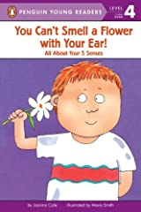 You Can't Smell a Flower with Your Ear! (Penguin Young Readers, Level 4) Kindle Edition