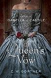 The Queen's Vow, C. W. Gortner, 0345523962