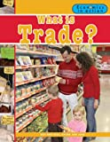 What Is Trade?, Carolyn Andrews, 0778742636