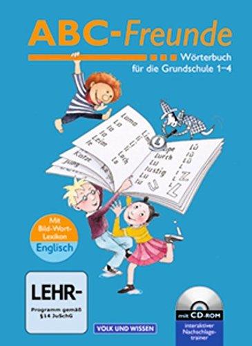ABC-Freunde - Östliche Bundesländer - Bisherige Ausgabe: Wörterbuch mit Bild-Wort-Lexikon Englisch und CD-ROM