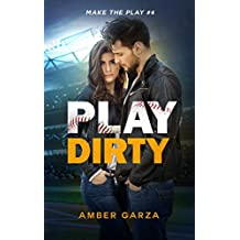 Play Dirty (Make the Play Book 4)
