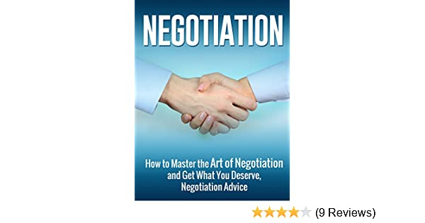 How to master negotiation how to control your negotiation bias array amazon com negotiation how to master the art of negotiation and rh amazon com fandeluxe Gallery