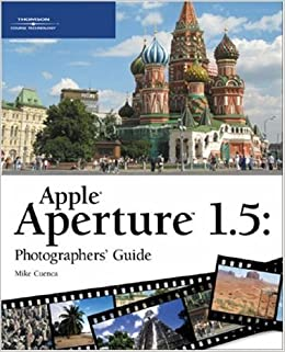 Apple Aperture Photographers Guide