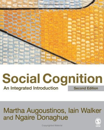 Download Social Cognition: An Integrated Introduction 2nd Edition by Augoustinos, Martha; Walker, Iain; Donaghue, Ngaire published by Sage Publications Ltd ebook