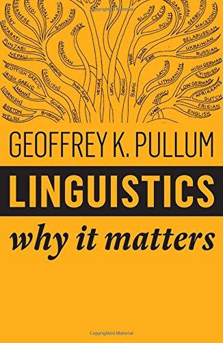 Linguistics: Why It Matters