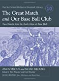 img - for The Great Match and Our Base Ball Club: Two Novels from the Early Days of Base Ball (McFarland Historical Baseball Library) book / textbook / text book