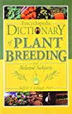 img - for Encyclopedic Dictionary of Plant Breeding and Related Subjects by Rolf H. J. Schlegel (2004-07-31) book / textbook / text book