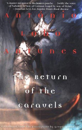 The Return of the Caravels (Antunes, Antonio Lobo)