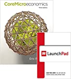 CoreMicroeconomics and LaunchPad 6 Month Access Card 3rd Edition