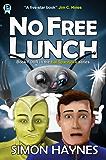 No Free Lunch (Hal Spacejock Book 4)