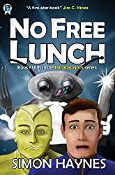 No Free Lunch (Hal Spacejock Book 4)