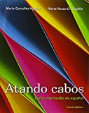 img - for Atando cabos: Curso intermedio de espa ol with Student Activities Manual (4th Edition) book / textbook / text book