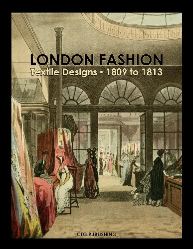 London Textile Designs of (1810 Costumes)