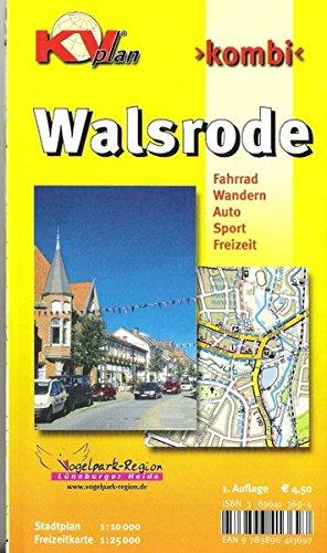Walsrode: 1:15.000 Stadtplan mit Freizeitkarte 1:25.000 inkl. Radrouten und Wanderwegen der Vogelpark-Region (KVplan-Kombi-Reihe)