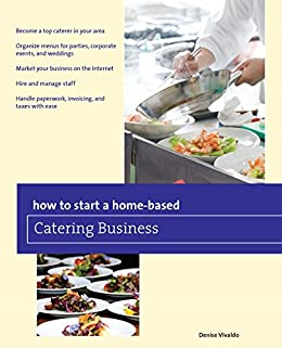 Start Home based Catering Business Home Based ebook