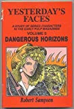 Yesterday's Faces Vol. 5 : Dangerous Horizons, Sampson, Robert, 0879725133