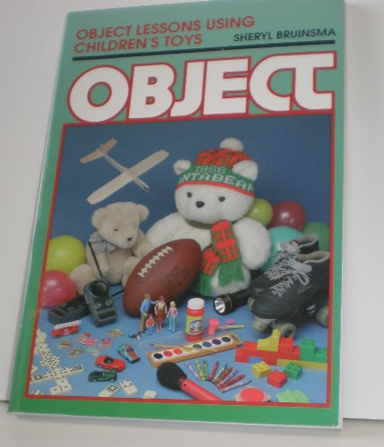 Object Lessons Using Children's Toys (Object Lessons Series)