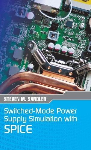 Switched-Mode Power Supply Simulation with SPICE: The Faraday Press Edition by Stairway Press
