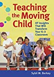 Teaching the Moving Child: OT Insights That Will