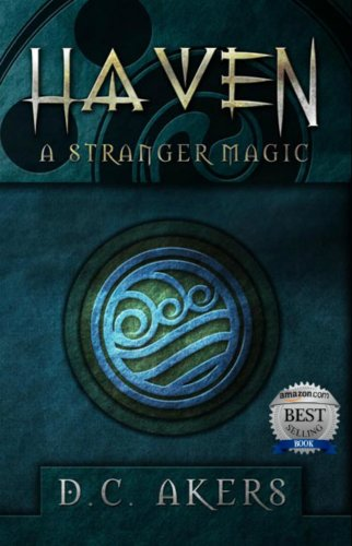 Book: Haven - A Stranger Magic by D.C. Akers