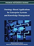 Ontology-Based Applications for Enterprise Systems and Knowledge Management, Mohammad Nazir Ahmad, 1466619937