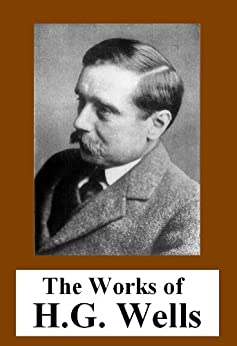 The literary career and works of herbert george wells