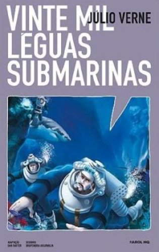 20 Mil Léguas Submarinas - Volume 1. Coleção Farol HQ